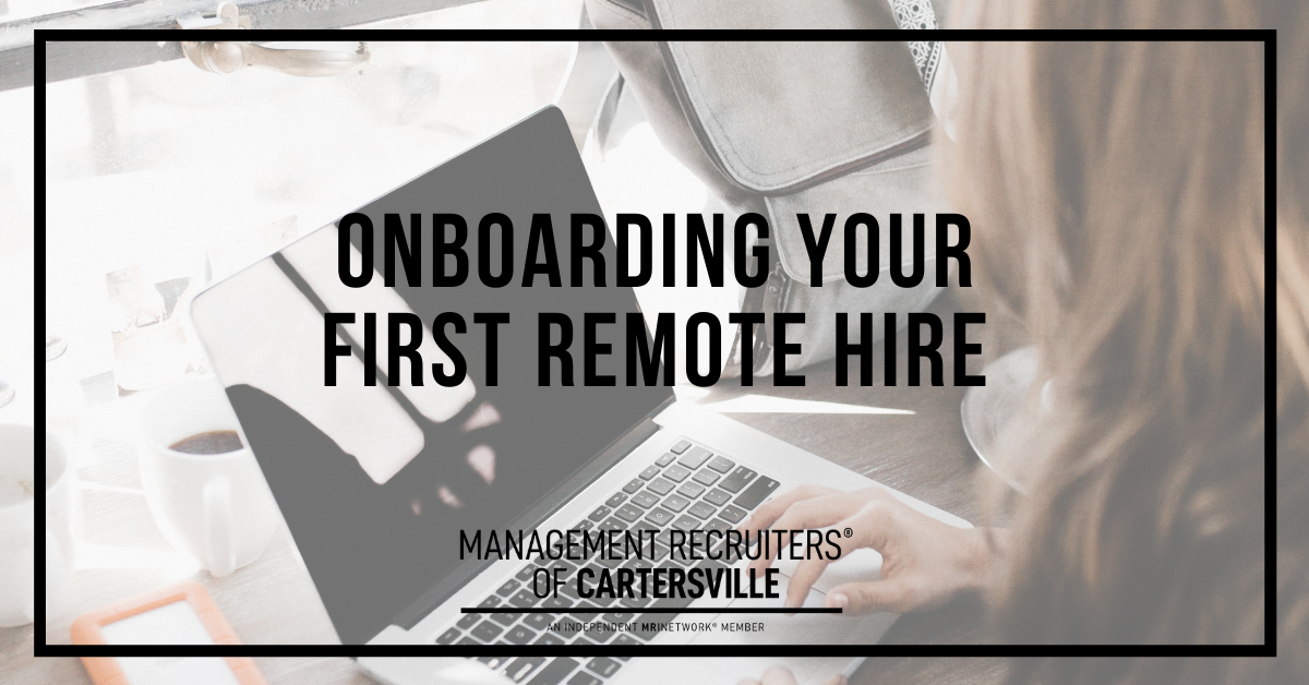 Onboarding Your First Remote Hire