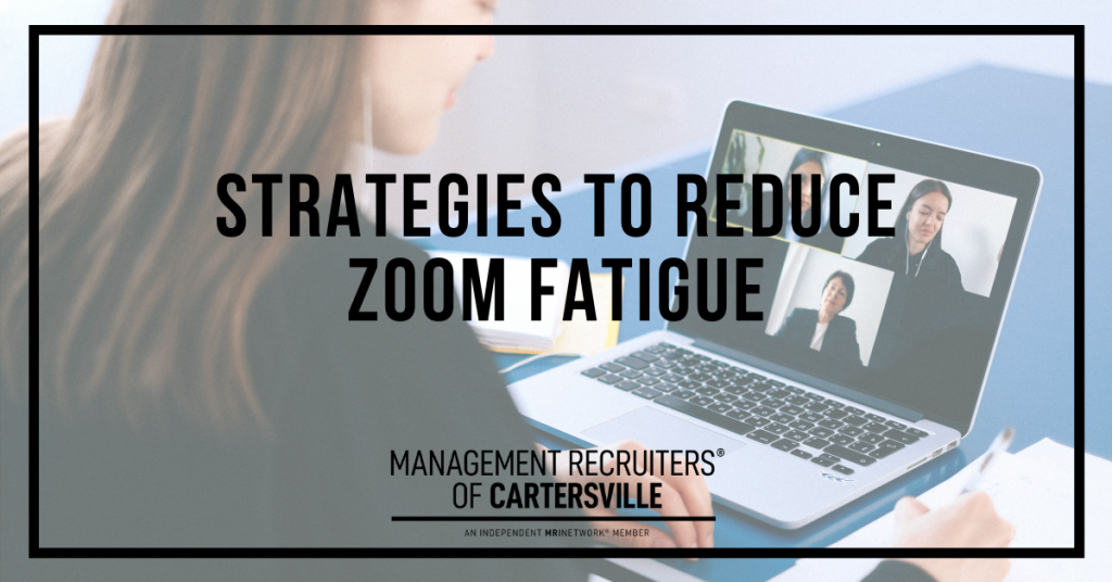 Strategies to Reduce Zoom Fatigue