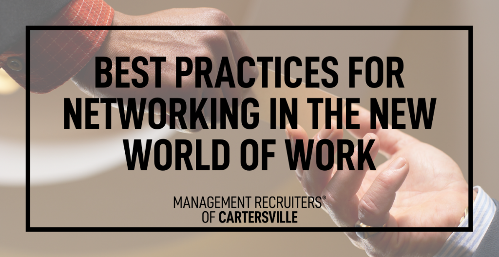 Best Practices for Networking in the New World of Work